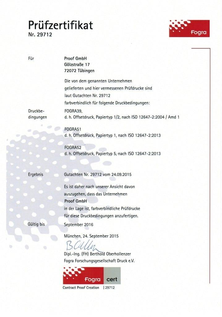 Die Proof GmbH ist im September 2015 erneut Fogra zertifiziert worden, dieses Mal für die Standards Fogra 51 (PSOCoated_v3), Fogra 52 (PSOuncoated_v3) und Fogra 39 (ISOCoatedV2).